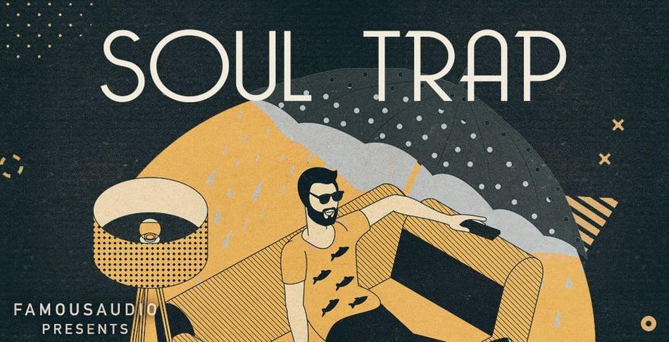 Famous Audio Soul Trap