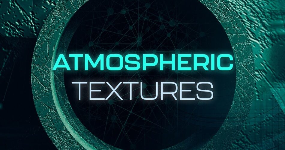 New Loops Atmospheric Textures