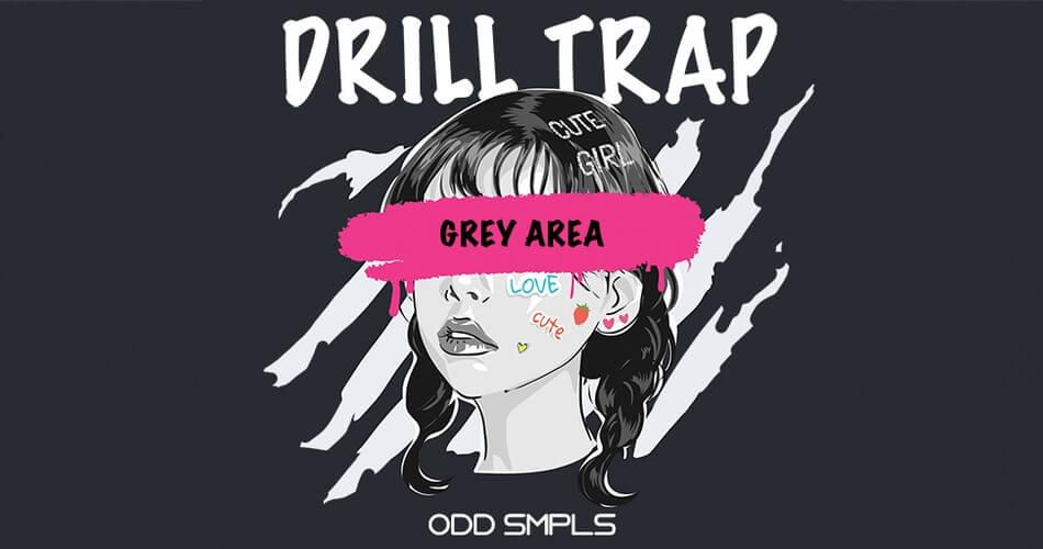 ODD Smpls Grey Area Drill Trap