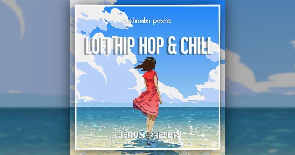 Patchmaker Lofi Hip Hop & Chill for Serum