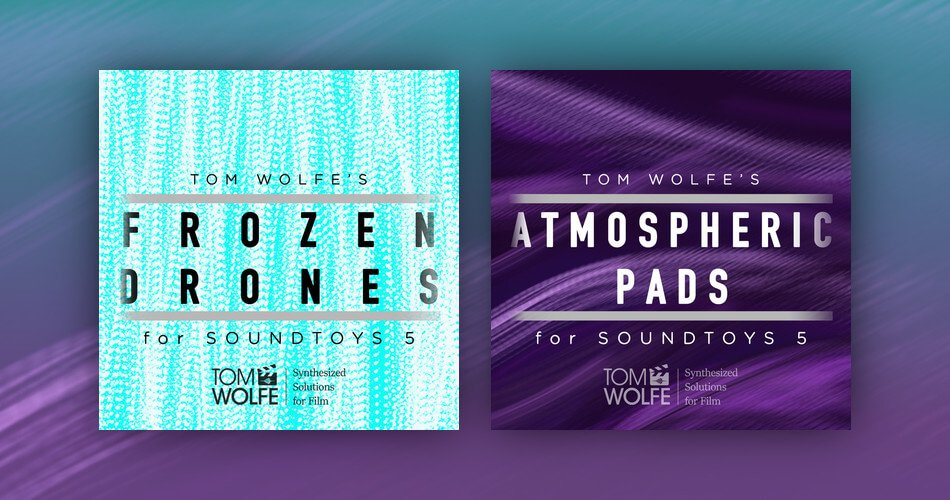 Tom Wolfe Frozen Drones Atmosphereic Pads