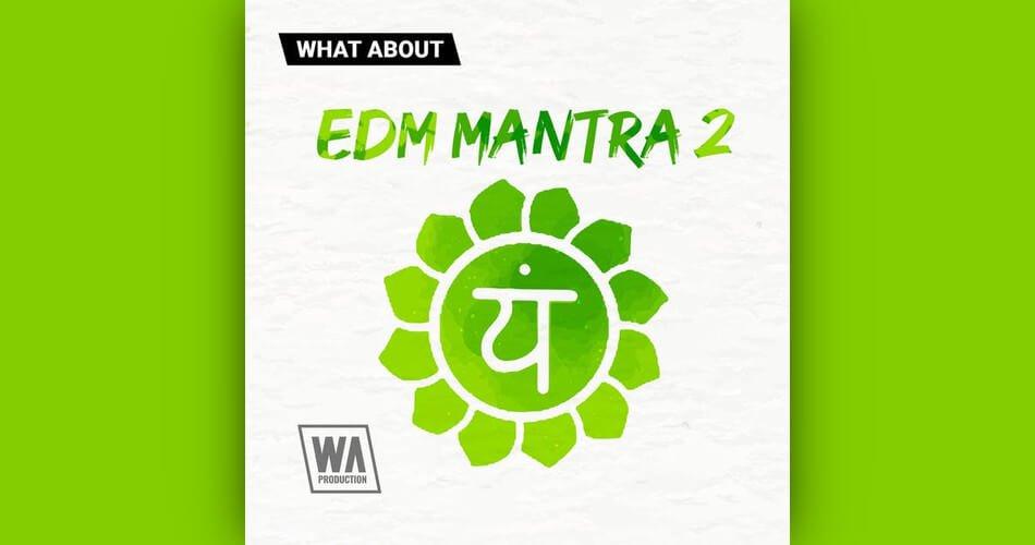 WA EDM Mantra 2