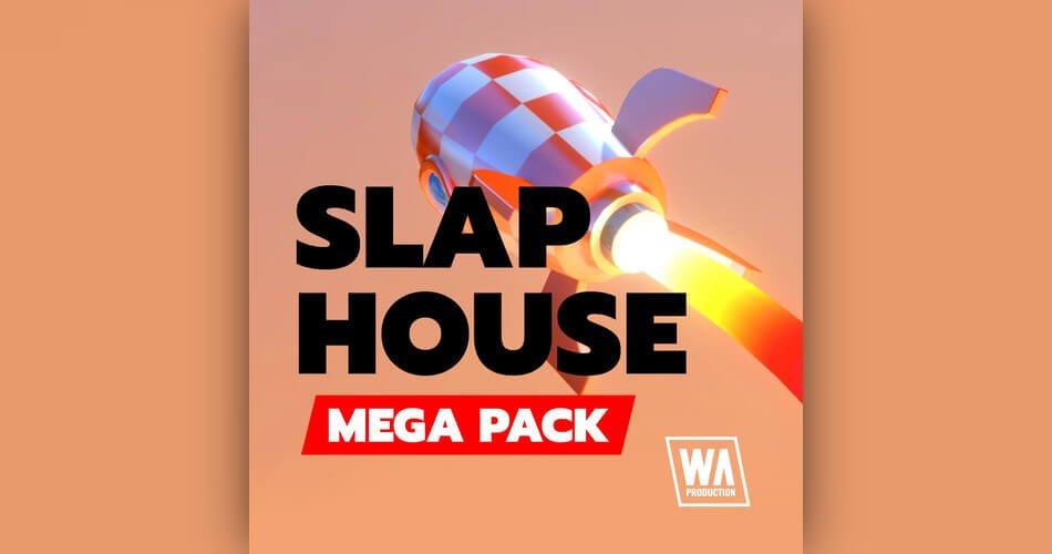 WA Production Slap House Mega Pack