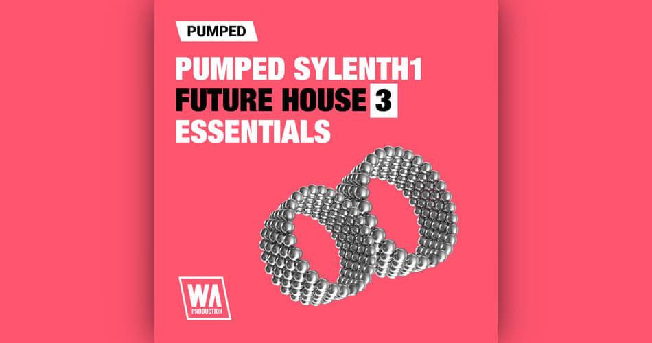 WA Pumped Sylenth1 Future House Essentials 3
