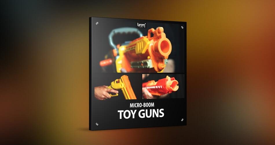 BOOM Library Toy Guns