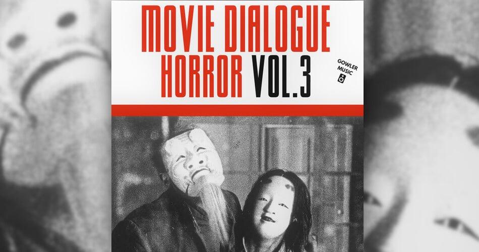 GowlerMusic Move Dialogue Vol 3 Horror