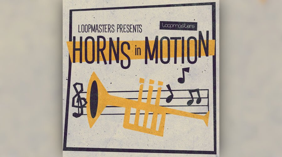 Loopmasters Horns in Motion