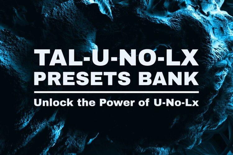 New Loops TAL U NO LX Presets Bank