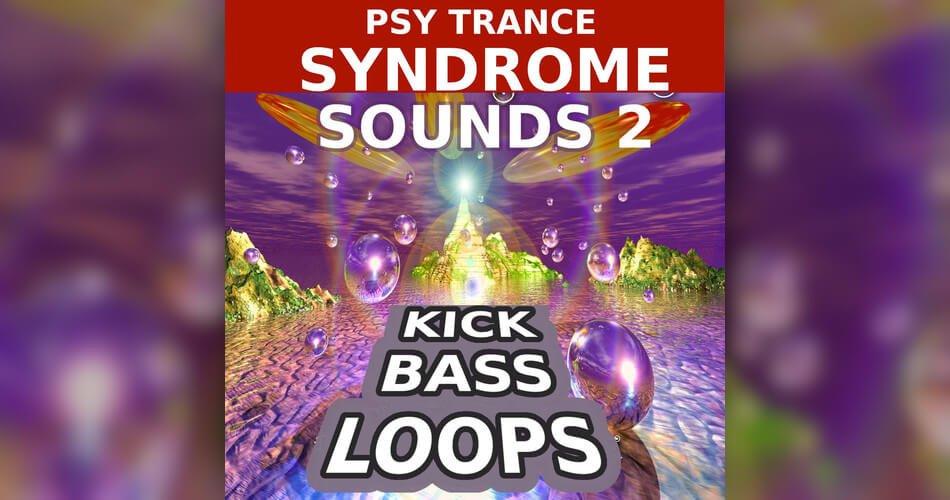 Psy Trance Syndrome Sounds 2 Kick Bass Loops