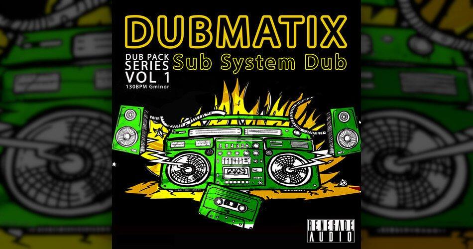 Renegade Audio Dubmatix Sub System Dub