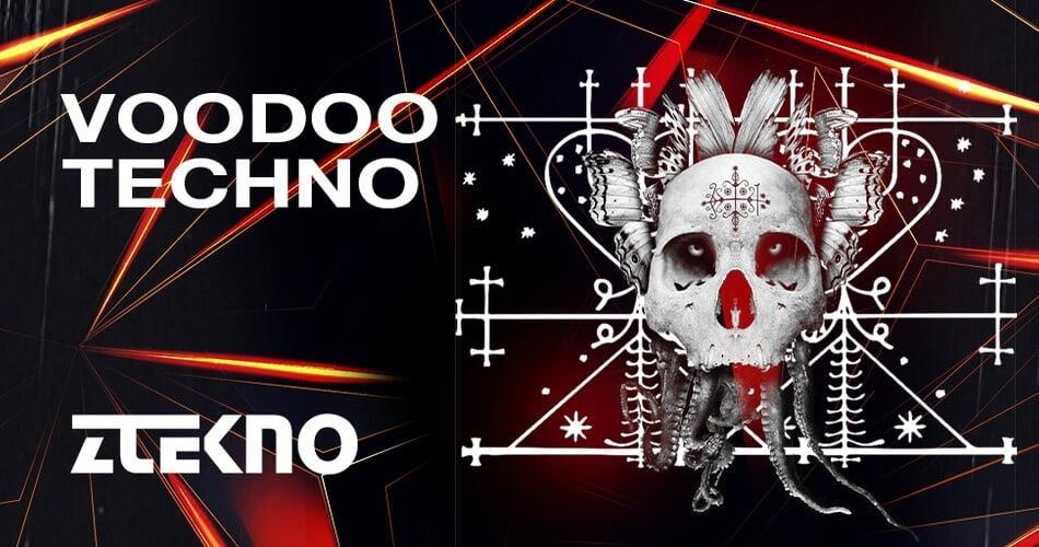 Voodoo Techno sample pack by ZTEKNO released at Loopmasters